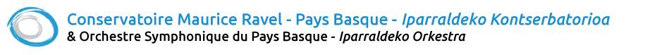 Conservatoire du Pays Basque – Maurice Ravel & Orchestre Symphonique du Pays Basque